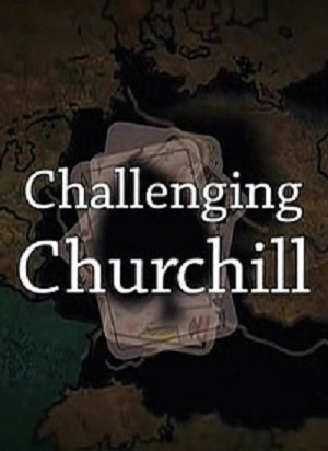Испытания Черчилля / Challenging Churchil (2012) SATRip